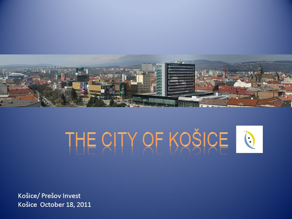Košice/ Prešov Invest Košice October 18, 2011