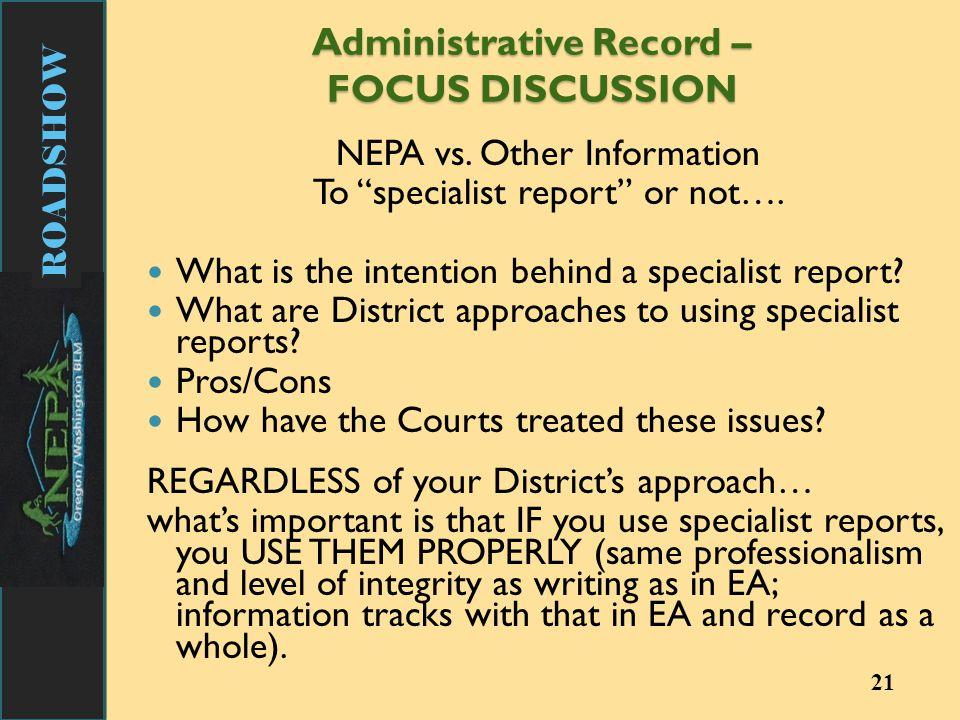ROADSHOW Administrative Record – FOCUS DISCUSSION NEPA vs.