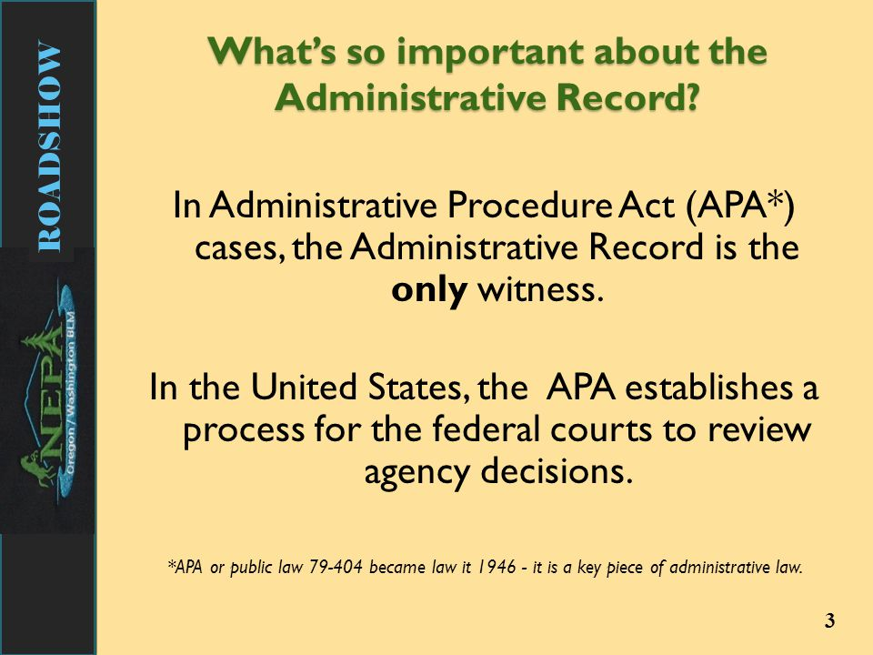 ROADSHOW Administrative Record – What is the Project Record.