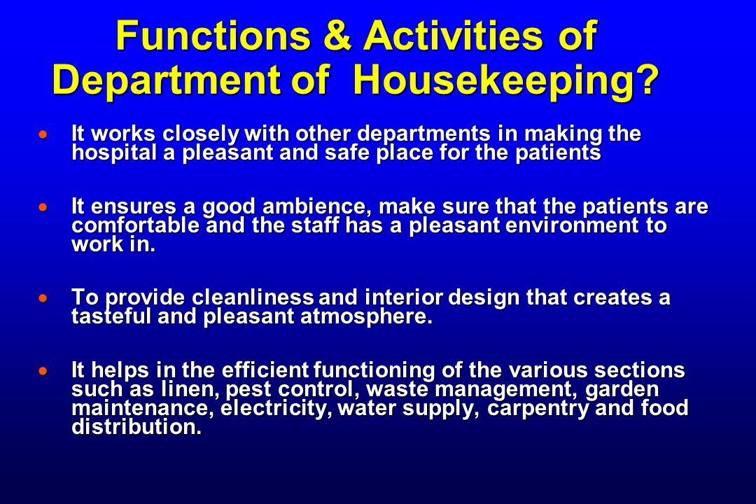 Functions & Activities of Department of Housekeeping.