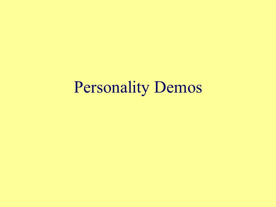Personality Demos