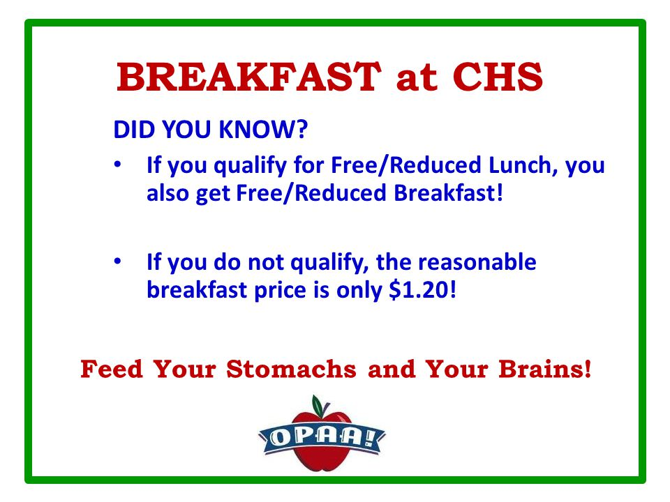 BREAKFAST at CHS DID YOU KNOW.
