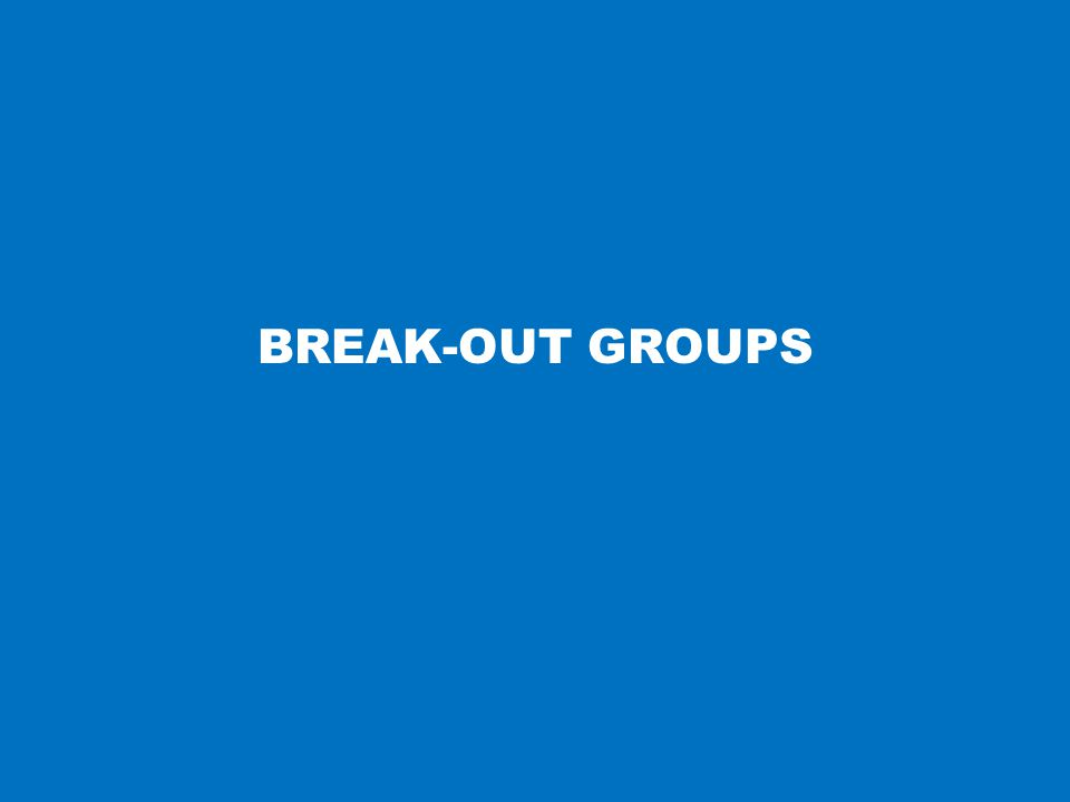 BREAK-OUT GROUPS 14
