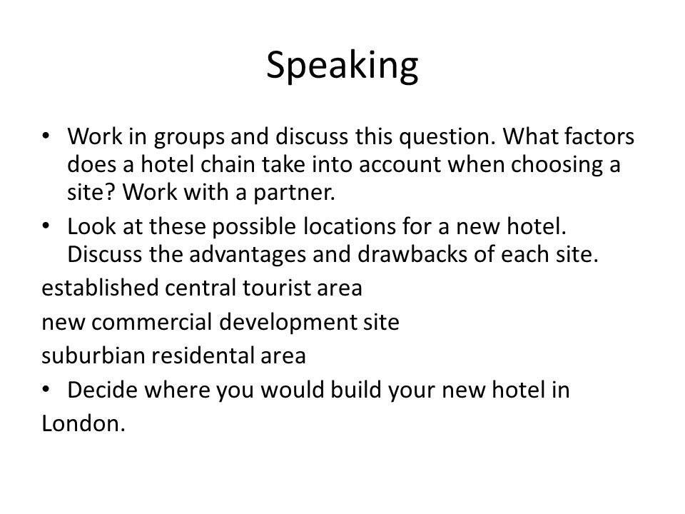 Speaking Work in groups and discuss this question.