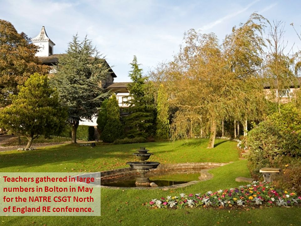 Teachers gathered in large numbers in Bolton in May for the NATRE CSGT North of England RE conference.