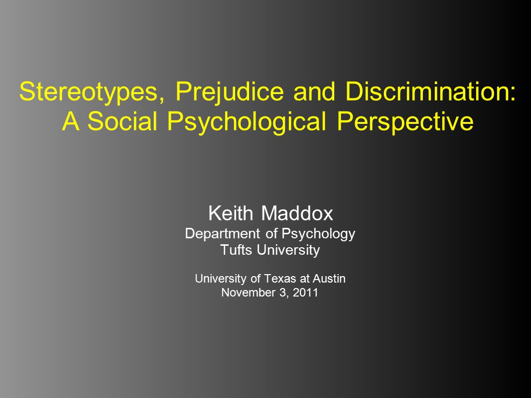 Overview Definitions: Social Psychology / Social Cognition Stereotypes, Prejudice, and Discrimination Who is Biased.