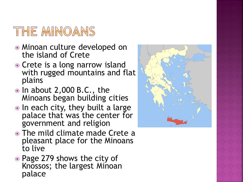  Minoans developed a rich culture  They enjoyed painting, dancing, music and sports.