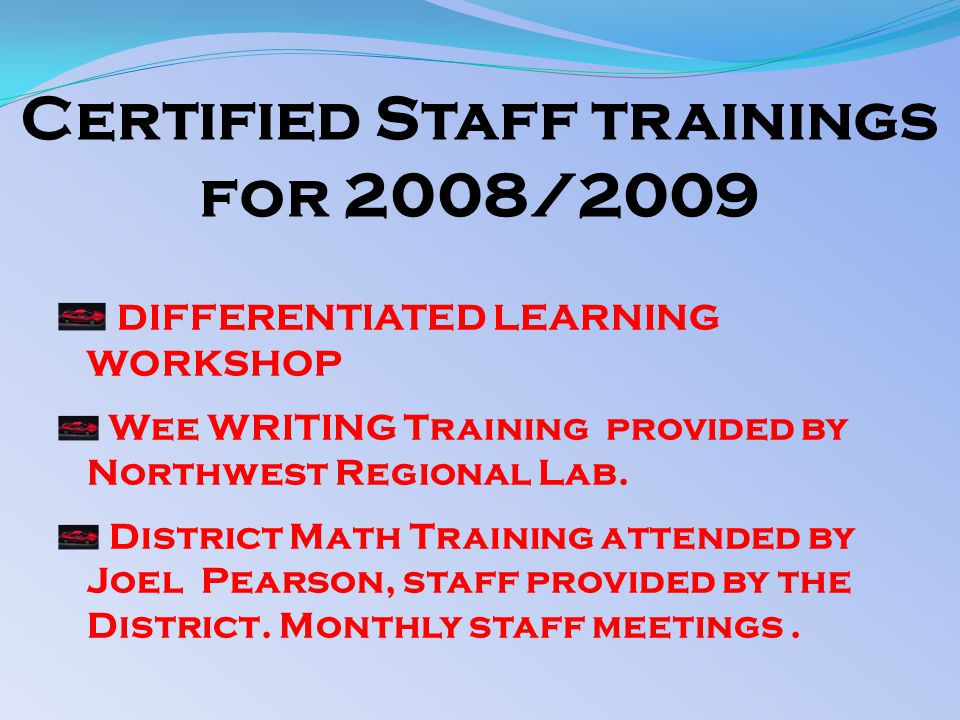 DIFFERENTIATED LEARNING WORKSHOP Wee WRITING Training provided by Northwest Regional Lab.