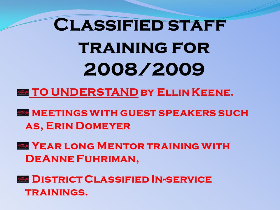 Classified staff training for 2008/2009 TO UNDERSTAND by Ellin Keene.
