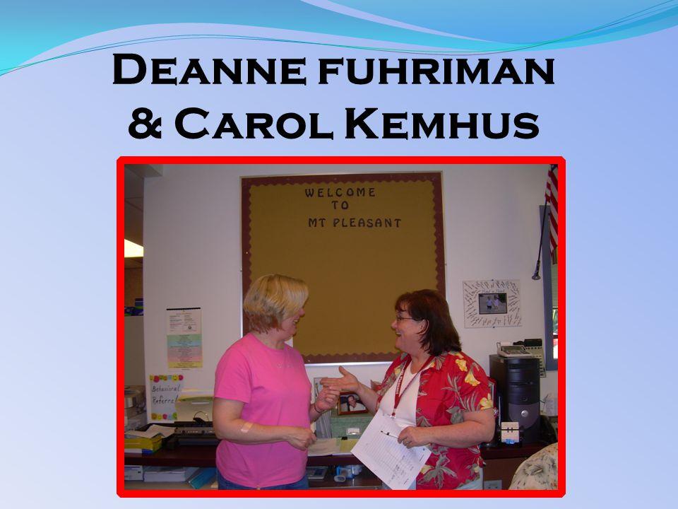 Deanne fuhriman & Carol Kemhus