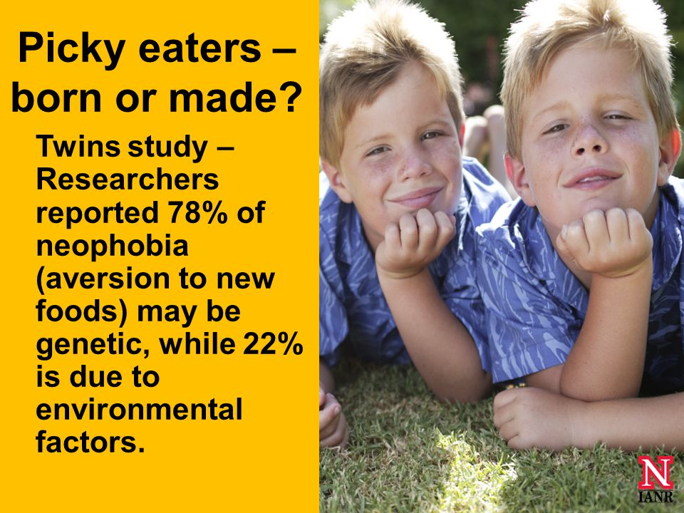 Picky eaters – born or made.