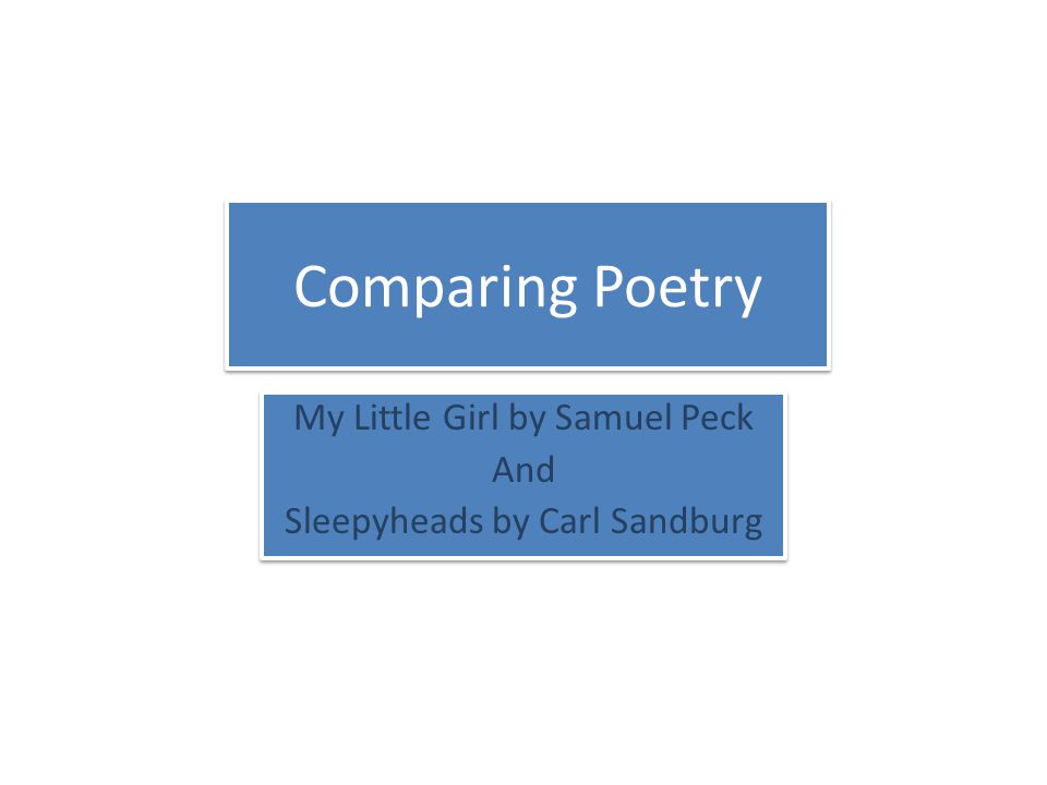 Answer the following questions using My Little Girl Which characteristic, shared by most lyric poetry, does the poem demonstrate.