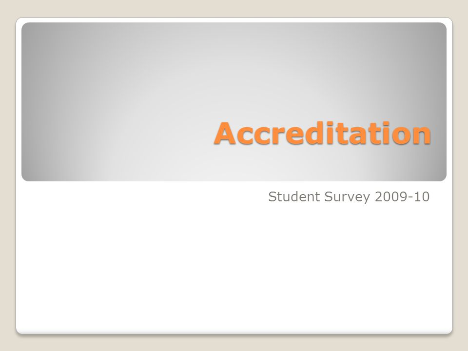 Accreditation Student Survey 2009-10