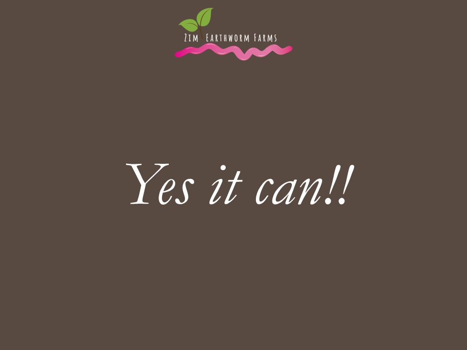 . Yes it can!!
