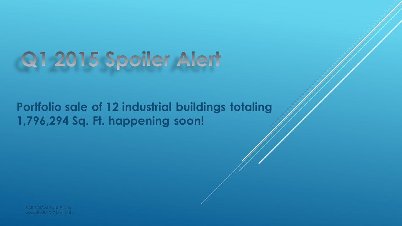 Portfolio sale of 12 industrial buildings totaling 1,796,294 Sq.
