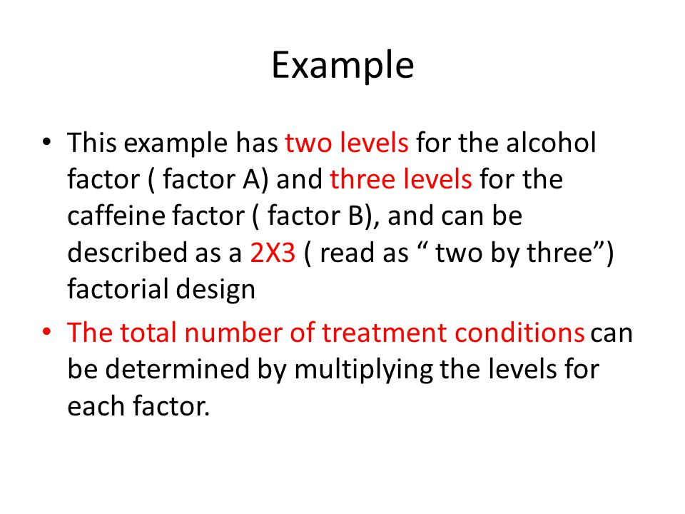 Types of Mixed Designs A factorial study that combines two different research designs is called a mixed design.