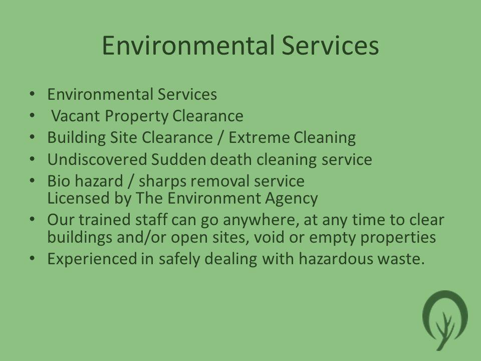 Environmental Services What it is a bio-hazard.