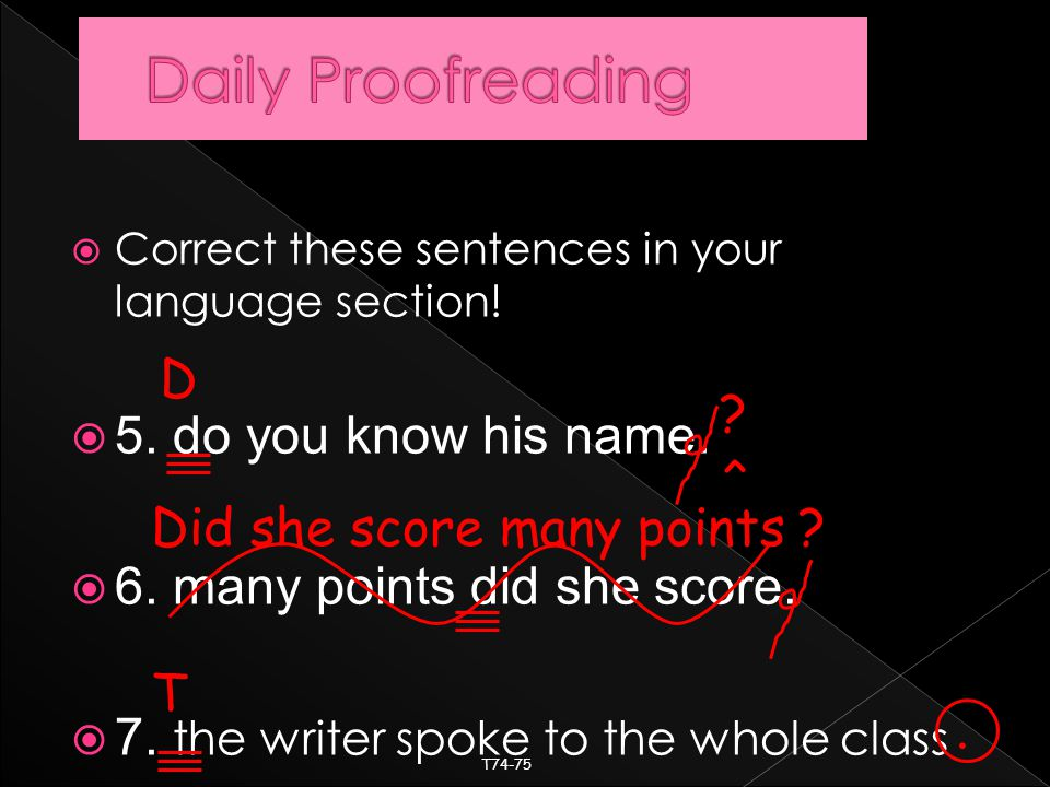  Correct these sentences in your language section.