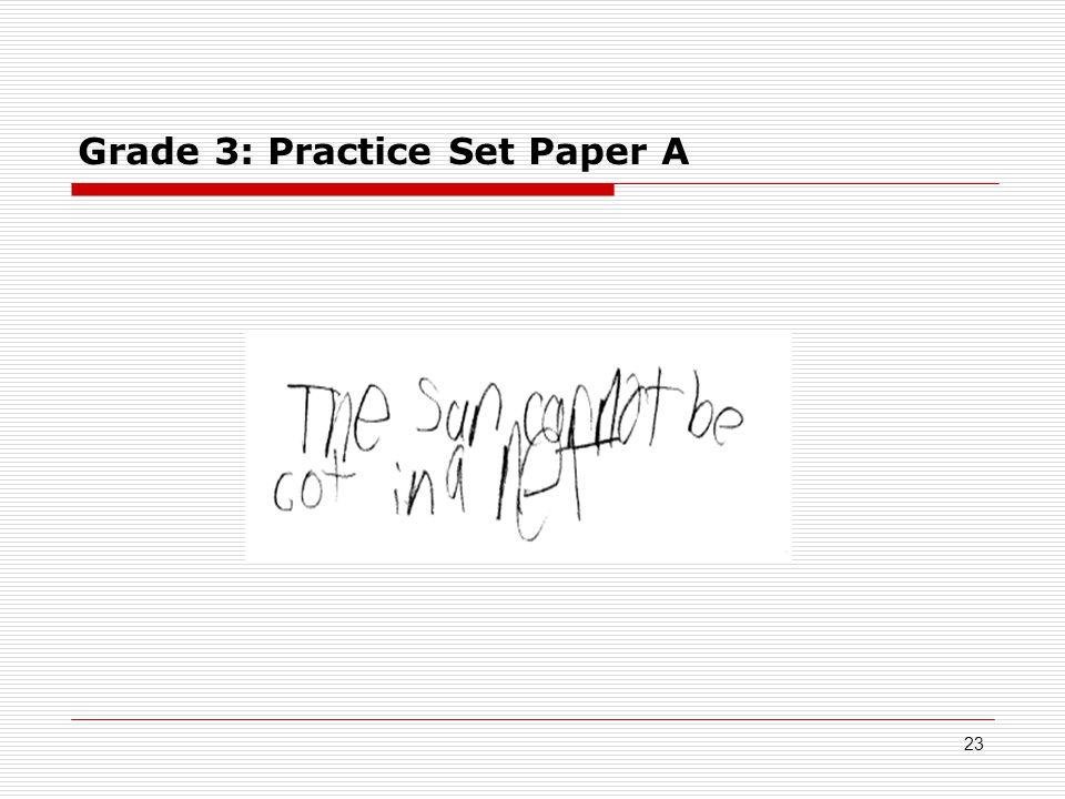 Grade 3: Practice Set Paper A 23