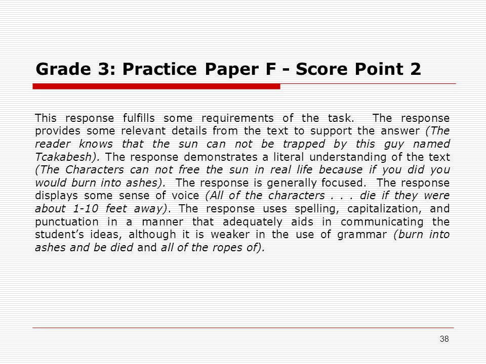 Grade 3: Practice Paper F - Score Point 2 This response fulfills some requirements of the task.