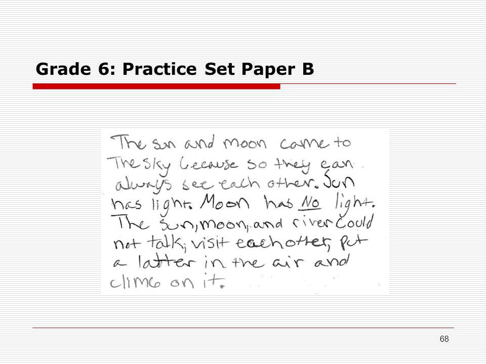 Grade 6: Practice Set Paper B 68