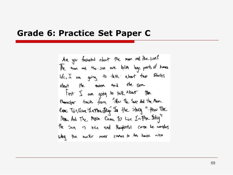 Grade 6: Practice Set Paper C 69