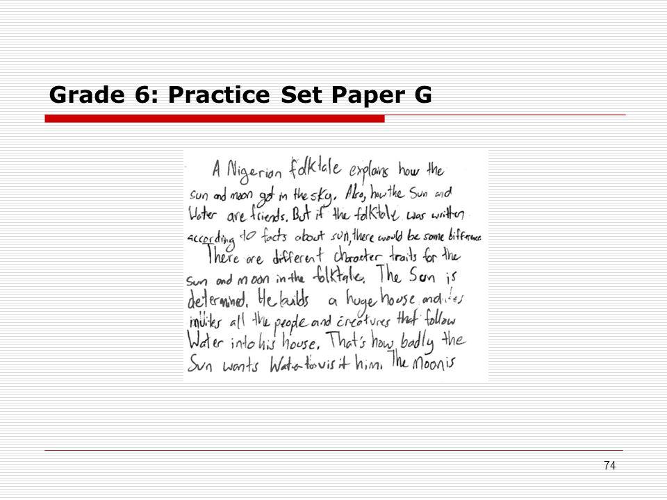 Grade 6: Practice Set Paper G 74