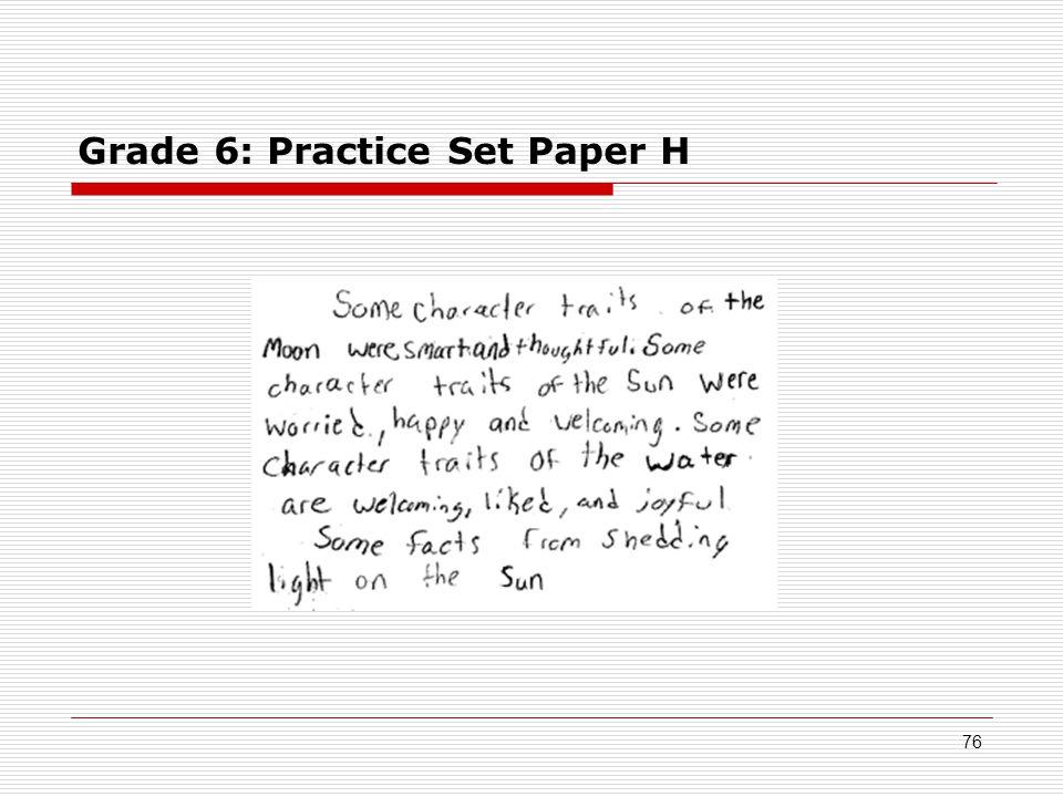 Grade 6: Practice Set Paper H 76