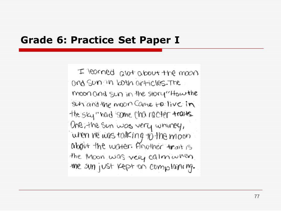 Grade 6: Practice Set Paper I 77