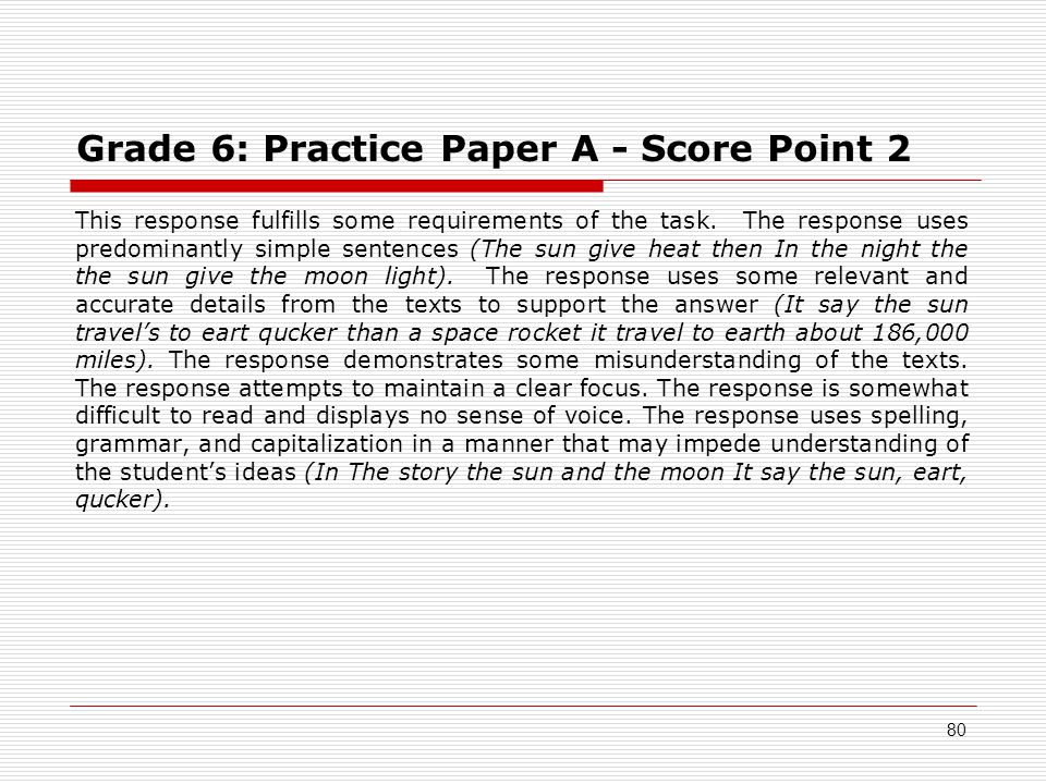 Grade 6: Practice Paper A - Score Point 2 This response fulfills some requirements of the task.
