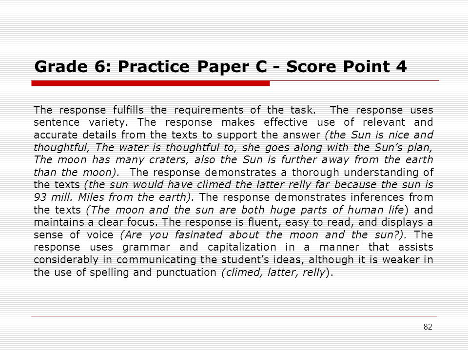Grade 6: Practice Paper C - Score Point 4 The response fulfills the requirements of the task.