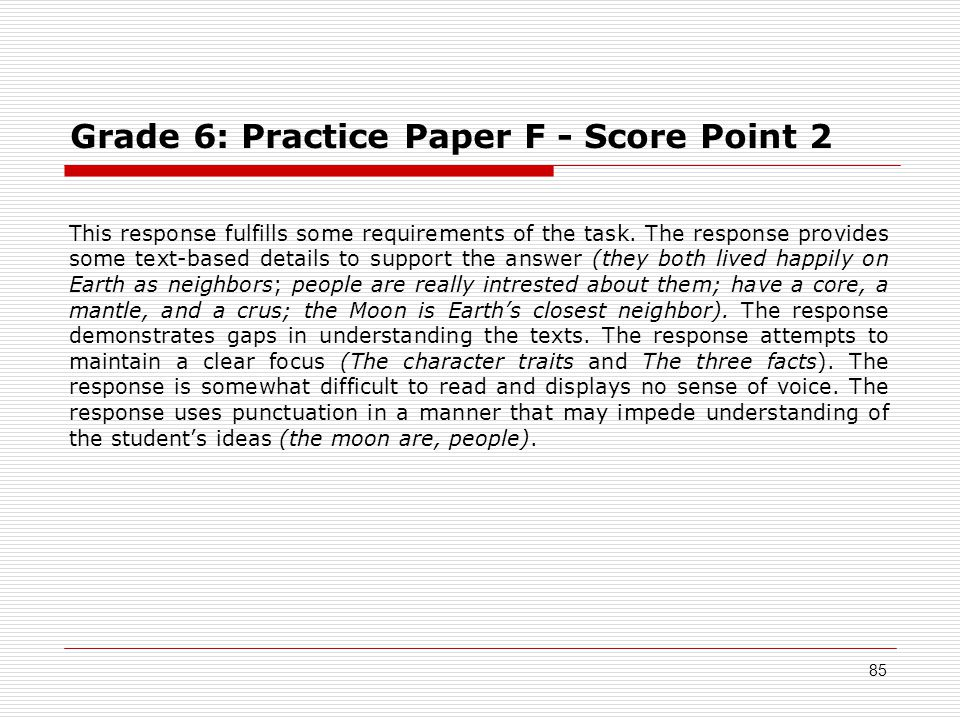 Grade 6: Practice Paper F - Score Point 2 This response fulfills some requirements of the task.