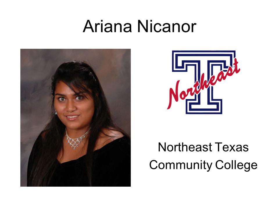 Ariana Nicanor Northeast Texas Community College