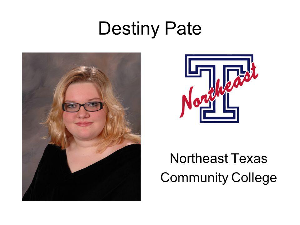 Destiny Pate Northeast Texas Community College