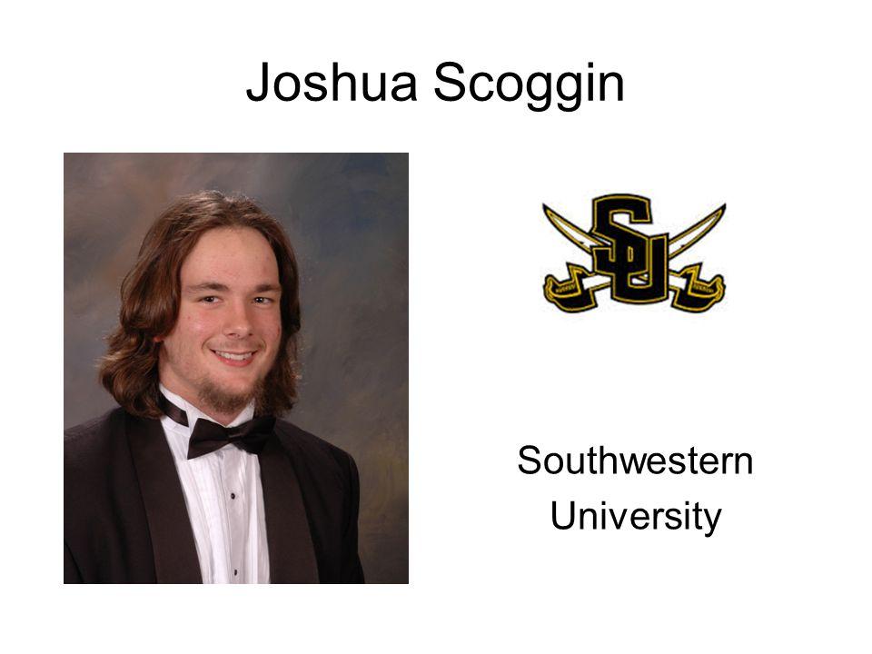 Joshua Scoggin Southwestern University