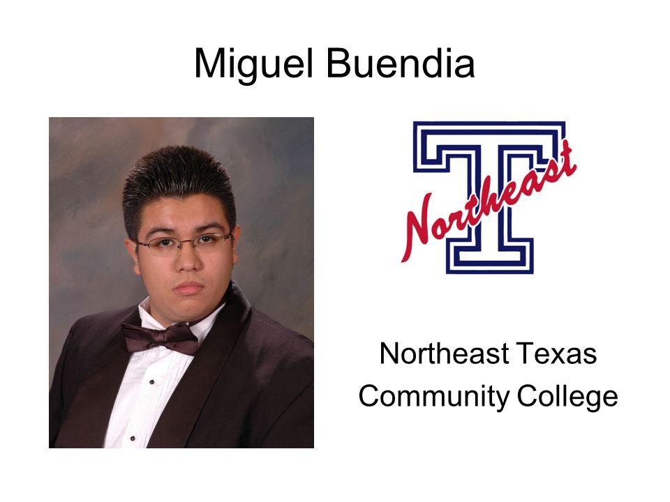 Miguel Buendia Northeast Texas Community College