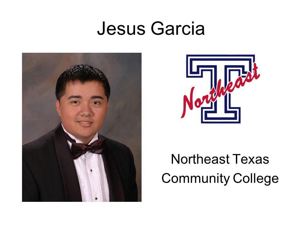 Jesus Garcia Northeast Texas Community College