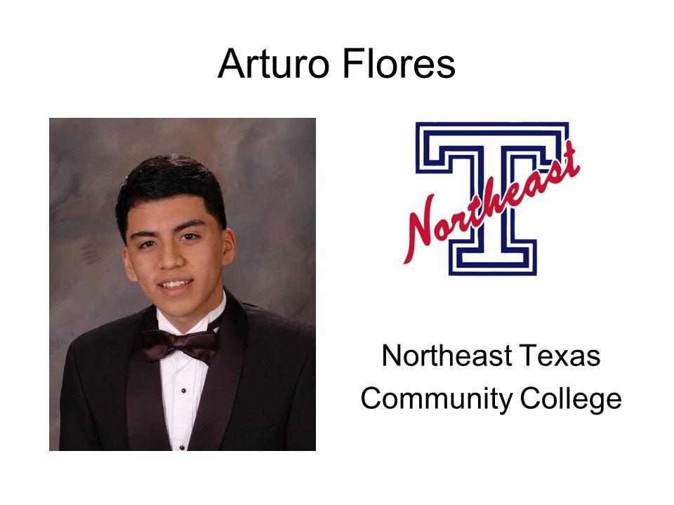 Arturo Flores Northeast Texas Community College