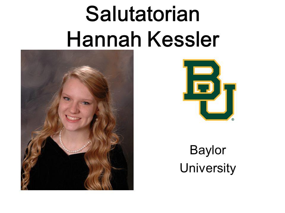 Salutatorian Hannah Kessler Baylor University