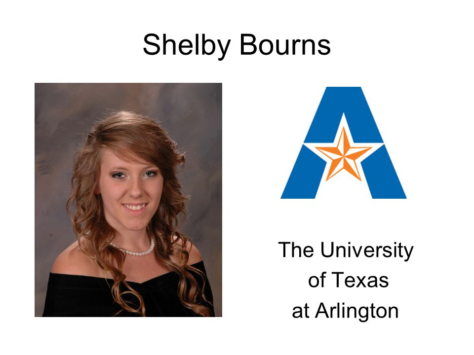 Shelby Bourns The University of Texas at Arlington