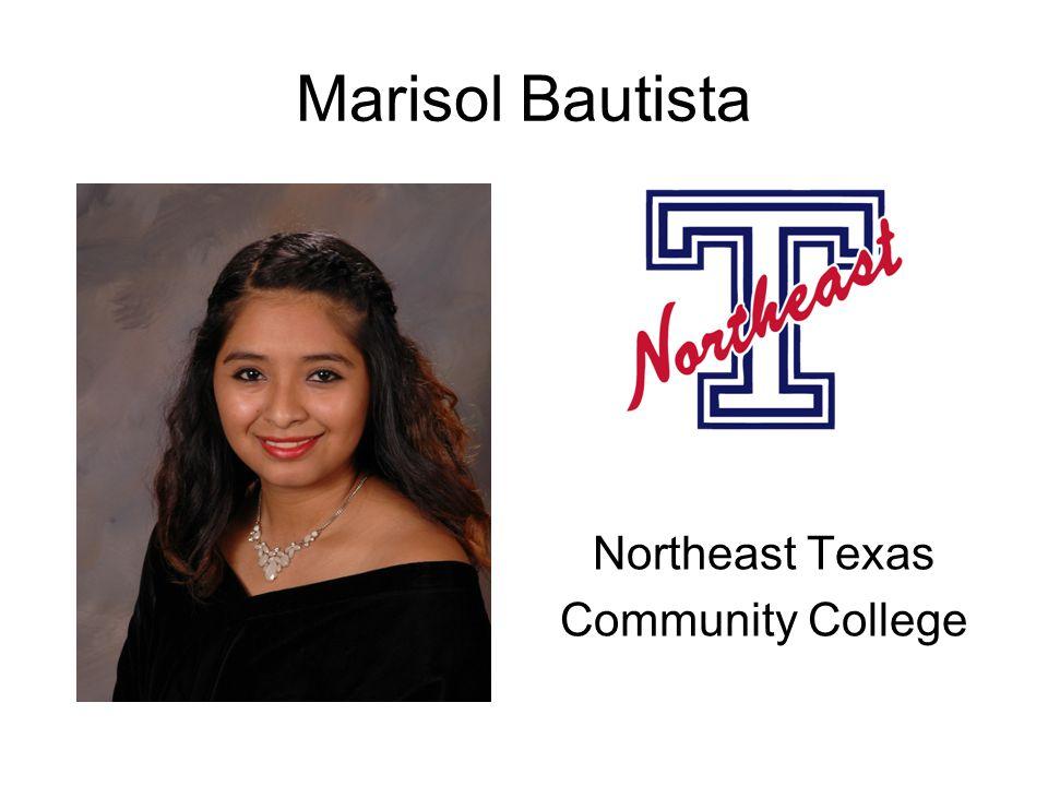 Marisol Bautista Northeast Texas Community College