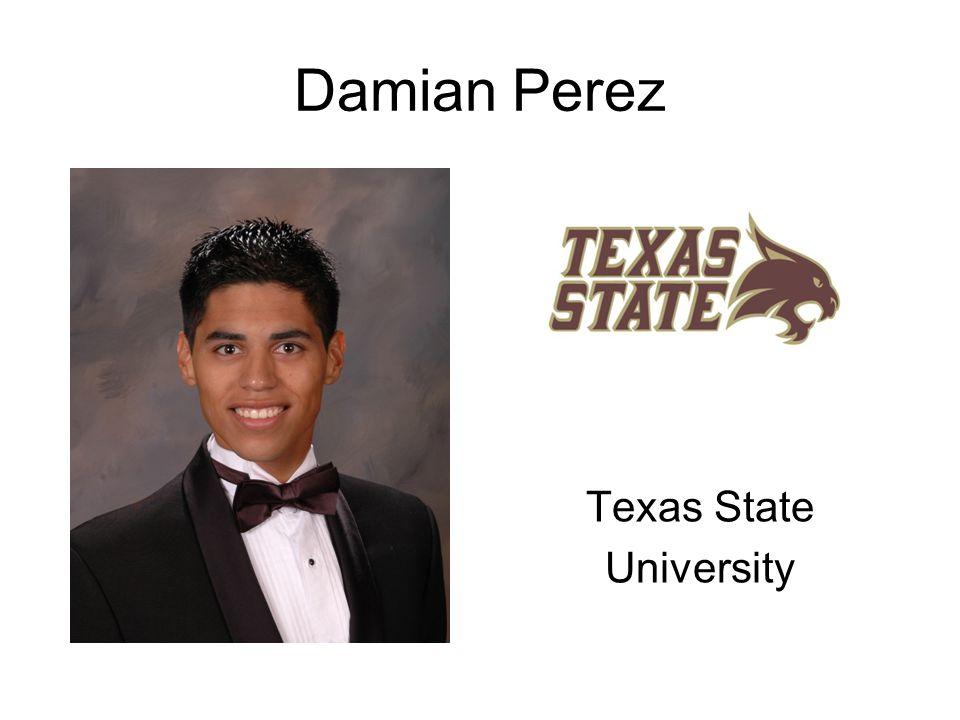 Damian Perez Texas State University