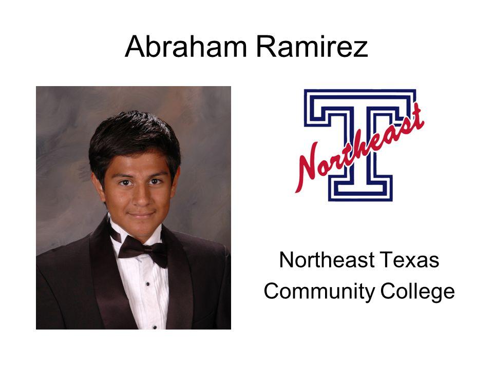 Abraham Ramirez Northeast Texas Community College