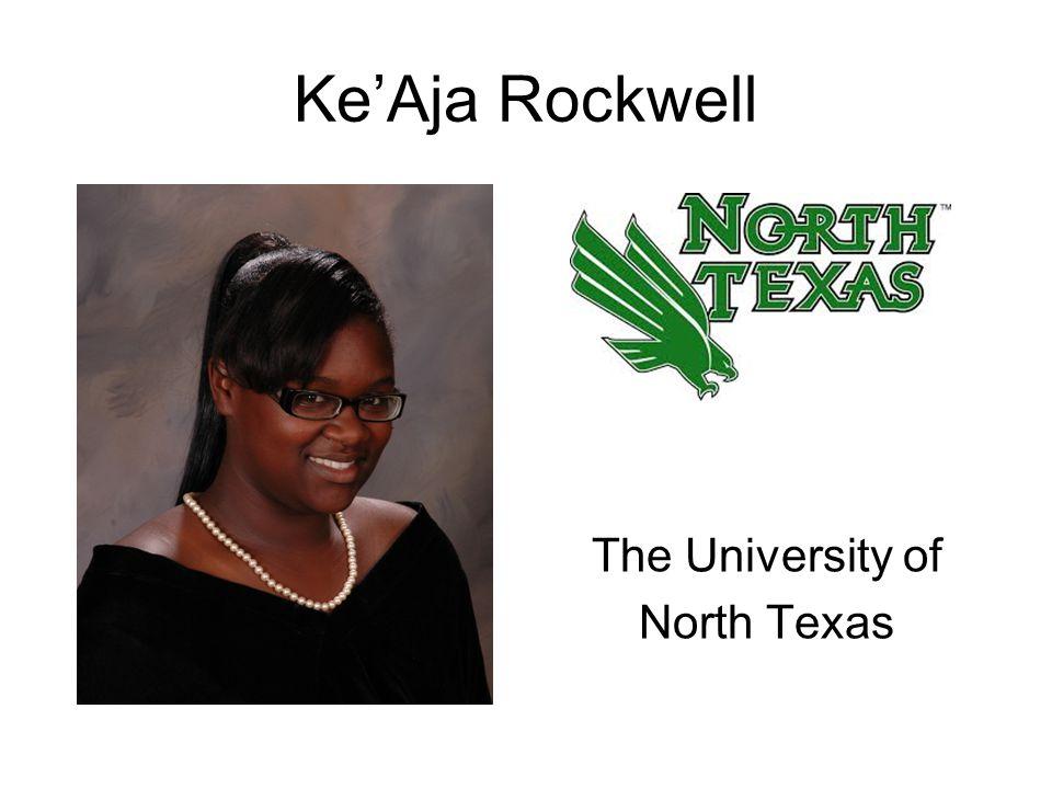 Ke'Aja Rockwell The University of North Texas