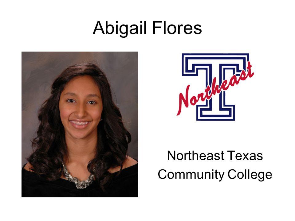 Abigail Flores Northeast Texas Community College