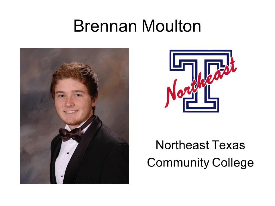 Brennan Moulton Northeast Texas Community College