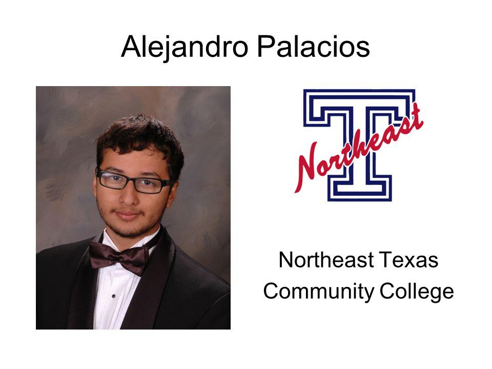 Alejandro Palacios Northeast Texas Community College