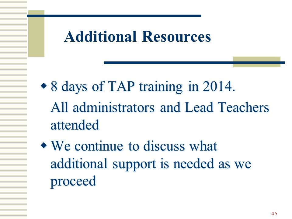 45  8 days of TAP training in 2014.