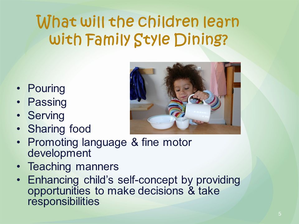 What will the children learn with Family Style Dining.