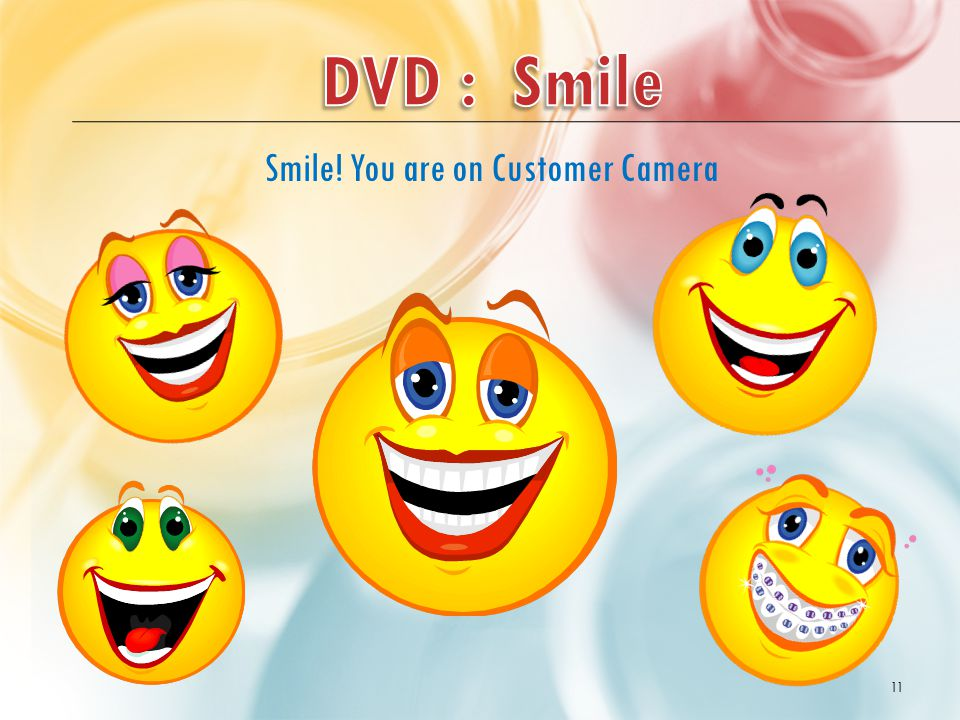 Smile! You are on Customer Camera 11